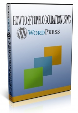 how to set up a curation blog with wordpress